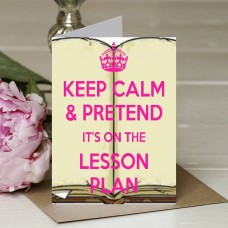 Keep Calm & Pretend It's on the Lesson Plan