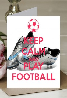 Keep Calm and Love Football - A5 Greetings Card