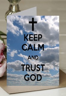 Keep Calm and Trust God - A5 Greetings Card