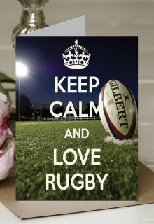 Keep Calm and Love Rugby - A5 Greetings Card