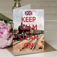 Keep Calm and Steam On - A5 Greetings card