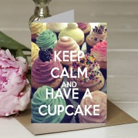 Keep Calm and Have a Cupcake - A5 Greetings card