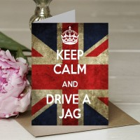 Keep Calm and Drive a Jag - A5 Greetings card