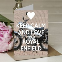 Keep Calm and Love Your Royal Enfield - A5 Greetings card